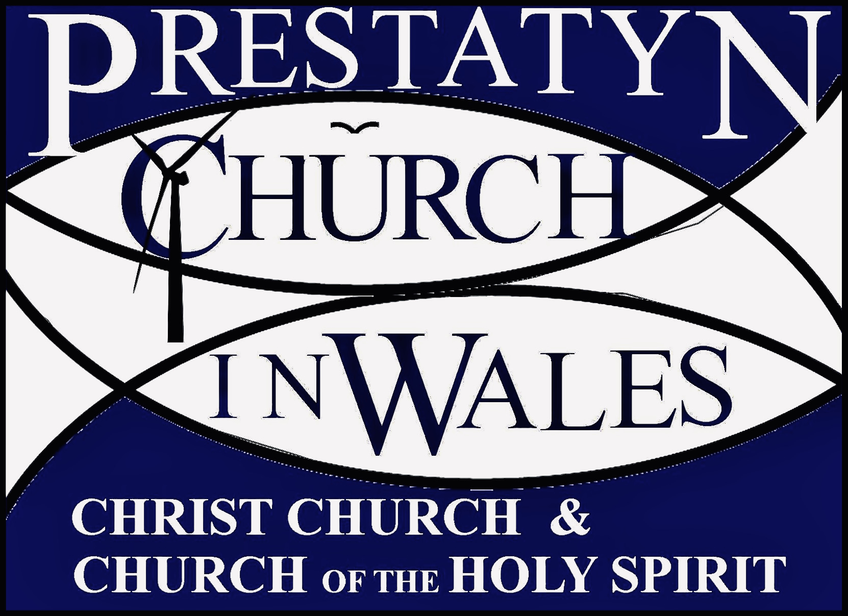 "Image containing text. Background in deep blue and white with contrasting text. Text reads: ""Prestatyn Church In Wales. Christ Church & Church of the Holy Spirit."""