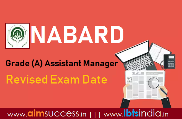 NABARD Grade A Exam Dates Revised, Check  Here !