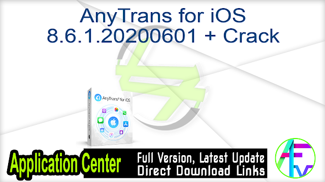 AnyTrans for iOS 8.6.1.20200601 + Crack