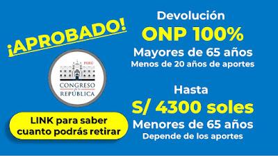 Devolucion ONP 100% para mayores 65 años y máximo 4300 soles