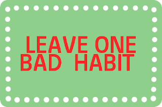 Bad habit effects negatively in your personality development.