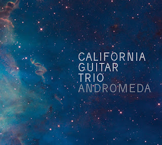California Guitar Trio - 2010 - Andromeda