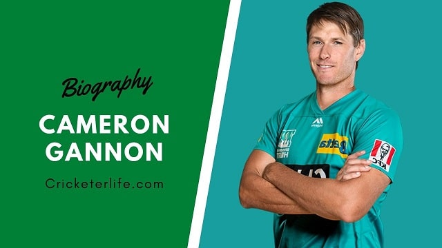 Cameron Gannon cricketer Profile, age, height, stats, wife, etc.