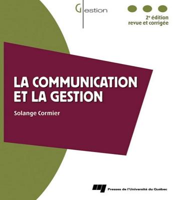 La communication et la gestion- Solange Cormier-en PDF