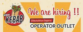 Lowongan Kerja Sebagai Operator Outlet