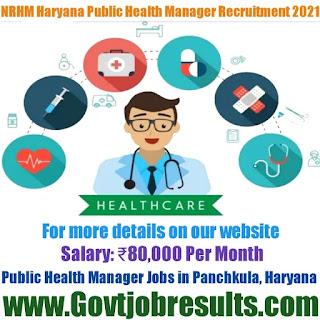 NRHM Haryana Public Health Manager Recruitment 2021-22