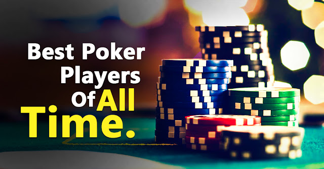 Top Poker Players Of All Time