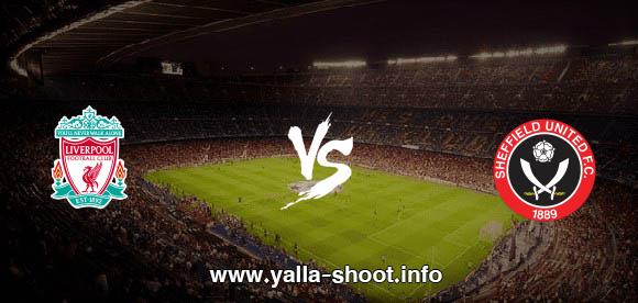 نتيجة مباراة ليفربول وشيفيلد يونايتـد اليوم الأحد 28-2-2021 يلا شوت الجديد في الدوري الانجليزي