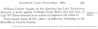 Text depicting Calvert v. Stone; Vol. 41, Archives of Maryland Series (1922); Bernard Christian Steiner, editor, under direction of the Maryland Historical Society.