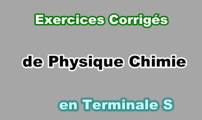 Exercices Corrigés Physique Chimie Terminale S en PDF