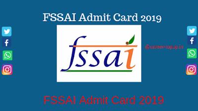 FSSAI Admit Card 2019 online download..