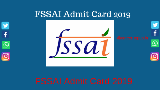 FSSAI Admit Card 2019 online download..