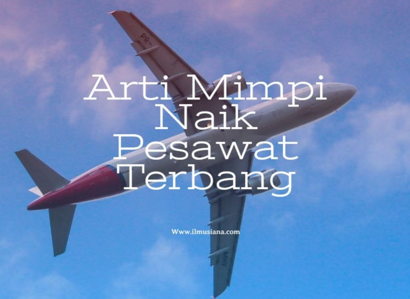 arti mimpi naik pesawat terbang
