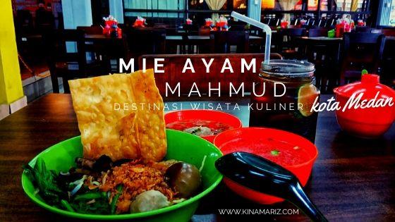 Mie Ayam Mahmud, Destinasi Kuliner Melegenda Kota Medan