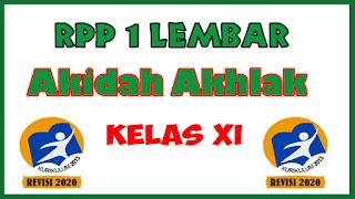 RPP Akidah Akhlak 1 Lembar Kelas XI MA K13 Revisi 2020