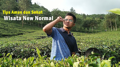 tips wisata new normal