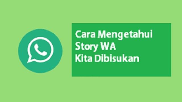 Cara Mengetahui Story WA Kita Dibisukan