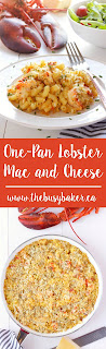 One-Pan Lobster Mac and Cheese www.thebusybaker.ca