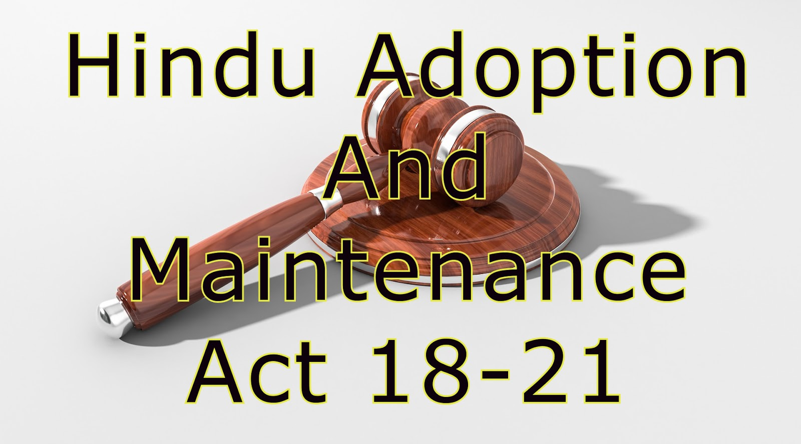 Hindu Adoption and Maintenance Act Section 18–21