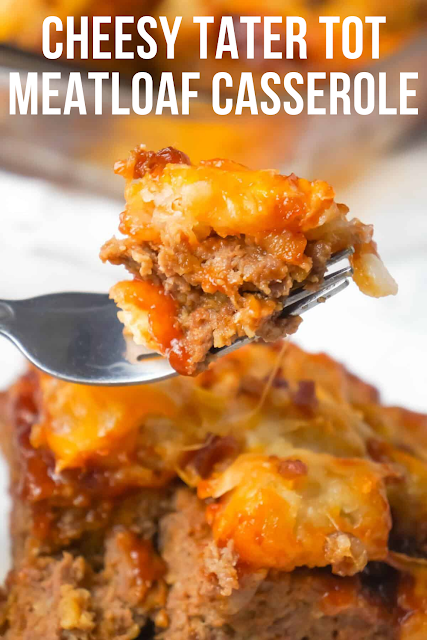 Cheesy Tater Tot Meatloaf Casserole