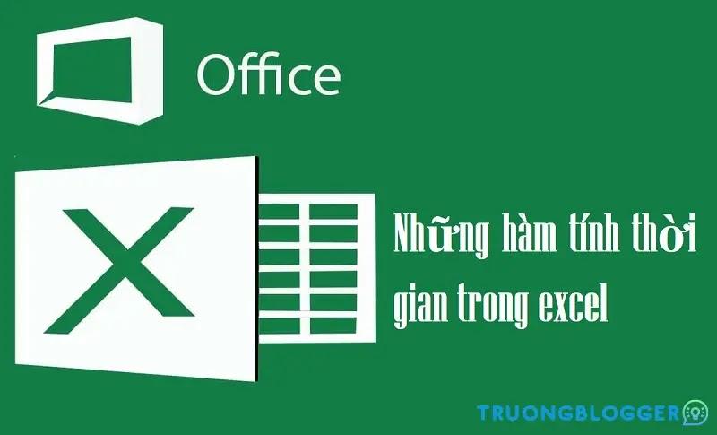 Cách tính thời gian trong Excel - Chênh lệch thời gian, cộng/trừ thời gian