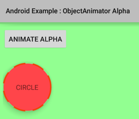 How to animate alpha property of a View using ObjectAnimator