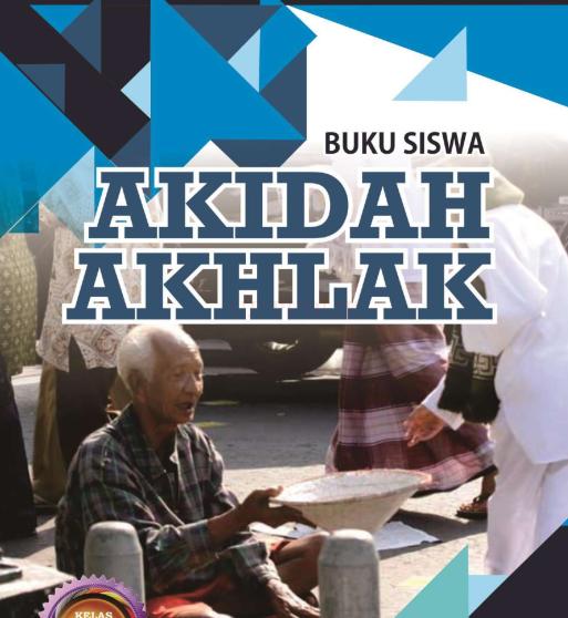 Buku Akidah Akhlak Untuk Siswa Kelas X Madrasah Aliyah