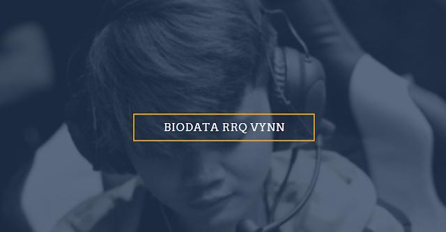 Biodata dan Profil VYN Support dan Captain RRQ! – Mobile Legends