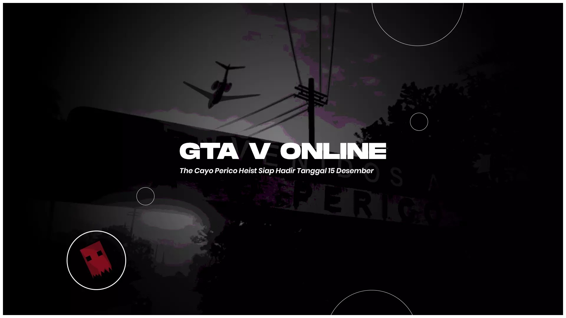 GTA V Online : The Cayo Perico Heist Siap Hadir Tanggal 15 Desember