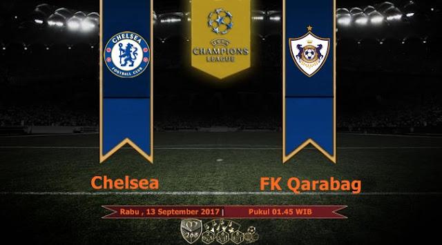 Prediksi Bola : Chelsea Vs FK Qarabag , Rabu 13 September 2017 Pukul 01.45 WIB