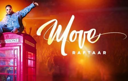 Move Lyrics | Raftaar Song Download