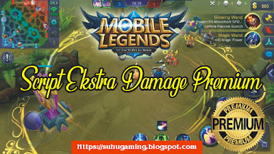Download Script Ekstra Damage Premium Patch Granger - Mobile Legends