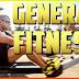 General fitness full explain in detail 2019 - Fitnessies