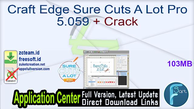 Craft Edge Sure Cuts A Lot Pro 5.059 + Crack_ ZcTeam.id