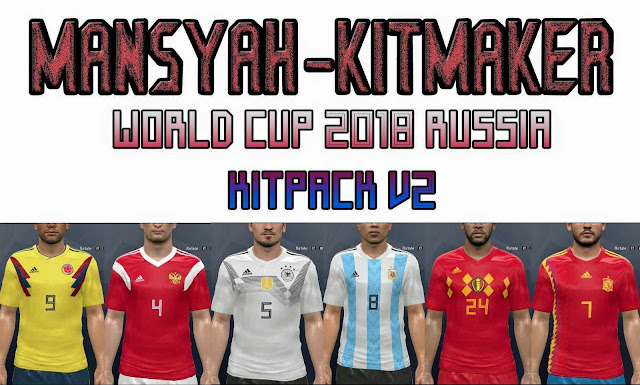 575867aaac0 PES 2017 Kitpack V2 World Cup Russia 2018
