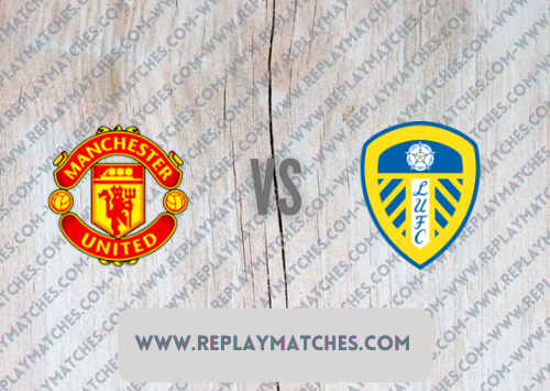 Manchester United vs Leeds United -Highlights 14 August 2021