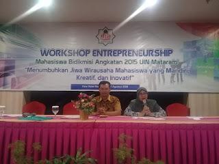 Gelar Workshop Entrepreneurship ; Mahasiswa Bidikmisi Angkatan 2015 Siap Menjadi Alumni Yang Aktif, Kreatif Dan inovatif