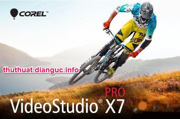 Download Corel VideoStudio Pro X7 Full Crack - Phần mềm biên tập video tốt nhất
