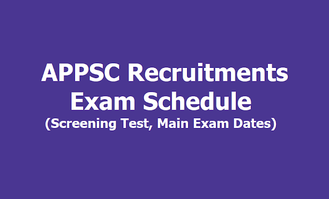 APPSC Various Posts Recruitment Exam Schedule 2019 (Screening Test, Main Exam Dates)