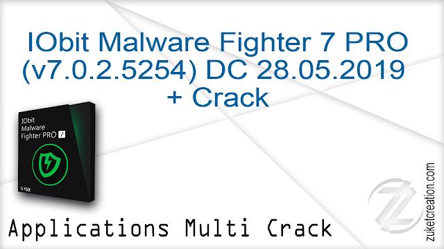 IObit Malware Fighter 7 PRO (v7.0.2.5254) DC 28.05.2019 + Crack   |  113 MB