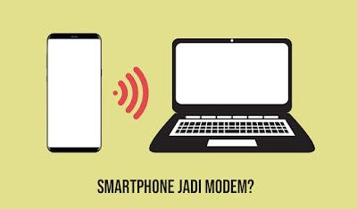 Cara Menggunakan HP Android Menjadi Modem