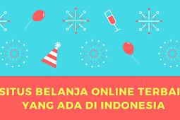 Situs Belanja Online Terbaik Yang Ada di Indonesia