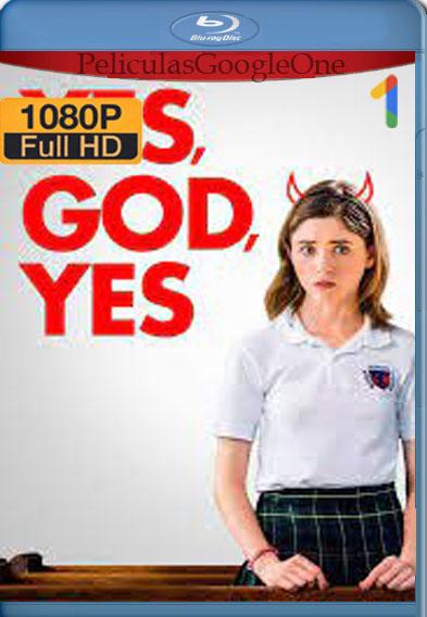 Yes, God, Yes (2019) [1080p Web-Dl] [Latino-Inglés] (SUB) [LaPipiotaHD]