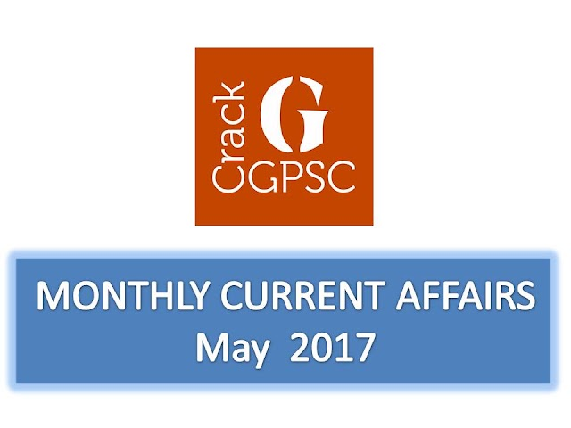 Crack GPSC Current Affairs Monthly - May 2017