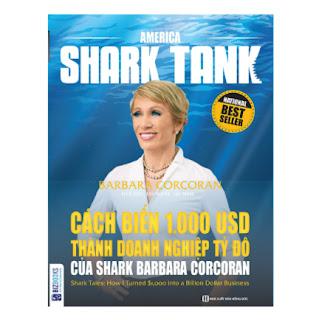 America Shark Tank: Cách Biến 1.000 USD Thành Doanh Nghiệp Tỷ Đô Của Shark Barbara Corcoran ebook PDF EPUB AWZ3 PRC MOBI