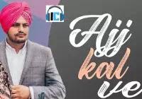 Aj Kal Ve Lyrics | Barbie Maan Mp3 Song Download