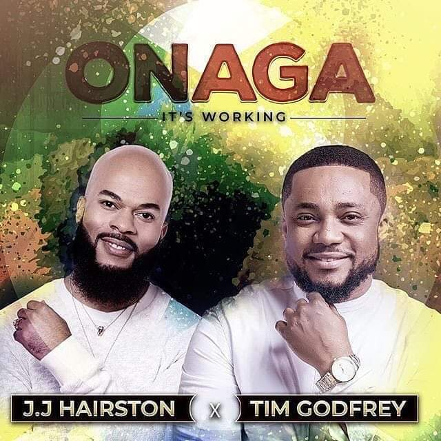Video: JJ Hairston ft Tim Godfrey–Onaga (It's working)