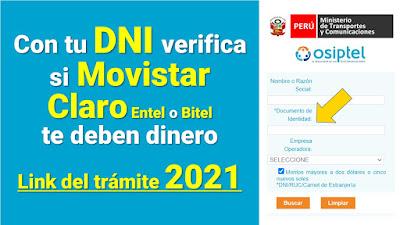 Link DEVOLUCIÓN 2021 verifica con tu DNI si Movistar Claro te deben dinero también Entel y Bitel