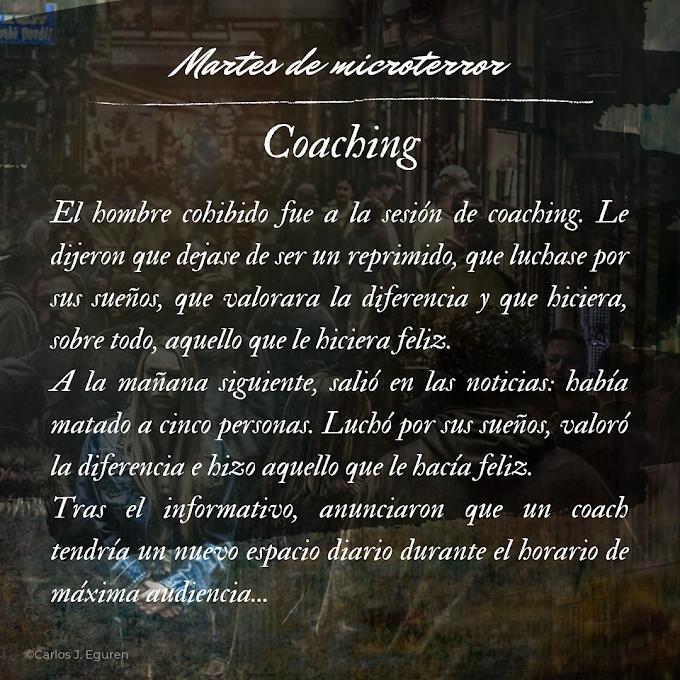 Martes de microterror: Coaching