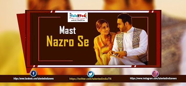 Mast Nazron Se lyrics In Hindi and English/Hinglish